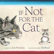 If Not for the Cat, Hardcover/Jack Prelutsky