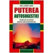 Puterea autosugestiei - Paul-Clement Jagot