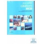 Calatorii eco - Alastair Fuad-Luke