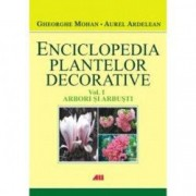 Enciclopedia plantelor decorative vol. 1 arbori si arbusti - Gheorghe