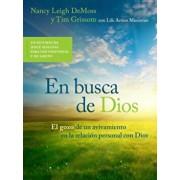 En Busca de Dios: El Gozo de un Avivamiento en la Relacion Personal Con Dios, Paperback/Nancy Leigh DeMoss