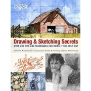 Drawing & Sketching Secrets: Over 200 Tips and Techniques for Doing It the Easy Way, Paperback/Donna Krizek