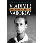 Vladimir Nabokov: The Russian Years