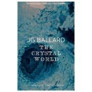 The Crystal World by J. G. Ballard