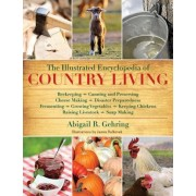 The Illustrated Encyclopedia of Country Living, Paperback