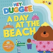 Hey Duggee: A Day at The Beach, Paperback/***