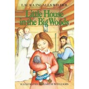 Little House in the Big Woods, Paperback/Laura Ingalls Wilder