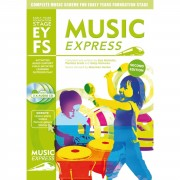 A&C Black Music Express: EYFS Early Years Foundation Stage