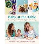 Baby at the Table by Michela Chiappa