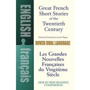 Great French Short Stories of the Twentieth Century: A Dual-Language Book, Paperback