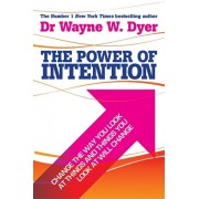 Power Of Intention. Learning to Co-create Your World Your Way, Paperback/Dr. Wayne W. Dyer