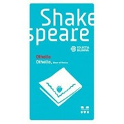 Othello. Othello, Moor of Venice (editie bilingva)/William Shakespeare