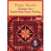 C & T PUB Peggy Martin Teaches You Quick-Strip Paper Piecing