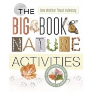 The Big Book of Nature Activities: A Year-Round Guide to Outdoor Learning, Paperback