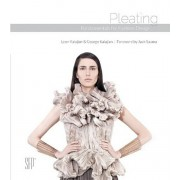 Pleating: Fundamentals for Fashion Design, Hardcover