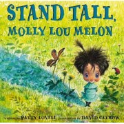 Stand Tall, Molly Lou Melon, Hardcover