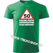 Pánske tričko Pozor 50r.