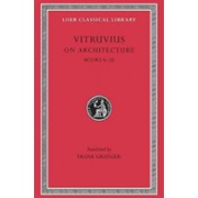 On Architecture, Volume II: Books 6-10 (Vitruvius)(Cartonat) (9780674993099)