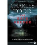 The Gatekeeper: An Inspector Ian Rutledge Mystery