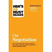 """Hbr's 10 Must Reads on Negotiation (with Bonus Article """"15 Rules for Negotiating a Job Offer"""" by Deepak Malhotra), Paperback/Harvard Business Review"""