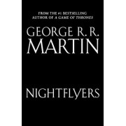 Nightflyers: The Illustrated Edition, Paperback/George R. R. Martin