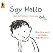 Say Hello, Paperback/Jack Foreman