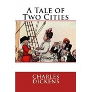 A Tale of Two Cities, Paperback/Charles Dickens