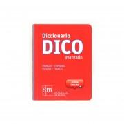 Diccionario Dico Avanzado. Français - Espagnol / EspAñol - Francés