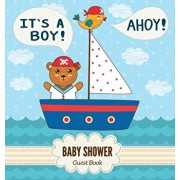 It's a Boy! Ahoy! Baby Shower Guest Book: Place for a Photos, Sign in book Advice for Parents Wishes for a Baby Bonus Gift Log Keepsake Pages, Nautica, Hardcover/Luis Lukesun