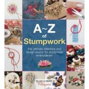 A-Z of Stumpwork by Country Bumpkin Publications
