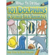 How to Draw Dolphins & Other Sea Animals, Paperback