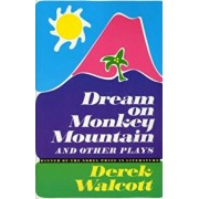 Dream on Monkey Mountain and Other Plays, Paperback/Derek Walcott