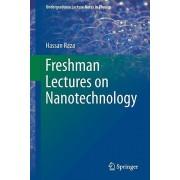 Freshman Lectures on Nanotechnology, Paperback/Hassan Raza