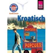 Dragoslav Jovanovic - Reise Know-How Kroatisch - Wort für Wort. Kauderwelsch - Preis vom 24.05.2020 05:02:09 h