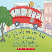 The Wheels On The Bus/Las Ruedas del Autob�s, Hardcover/Elodie Pope