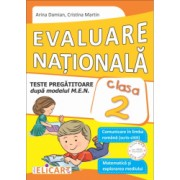 Evaluare nationala clasa a II-a. Comunicare in limba romana scris-citit . Matematica si explorarea mediului