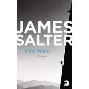 Salter, James In der Wand