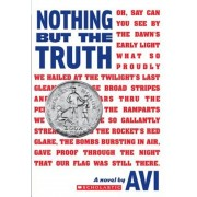Nothing But the Truth: A Documentary Novel, Paperback