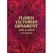 Florid Victorian Ornament, Paperback