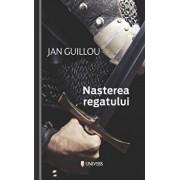 Nasterea regatului/Jan Guillou
