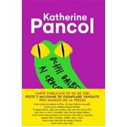 Ochii galbeni ai crocodililor/Katherine Pancol