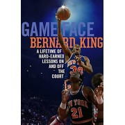 Game Face: A Lifetime of Hard-Earned Lessons on and Off the Basketball Court, Hardcover