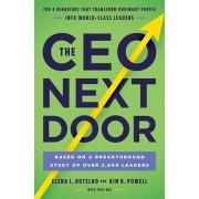 The CEO Next Door: The 4 Behaviors That Transform Ordinary People Into World-Class Leaders, Hardcover/Elena L. Botelho