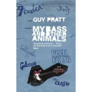 My Bass and Other Animals (Pratt Guy)(Paperback) (9780752893358)
