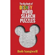 The Big Book of Disney Word Search Puzzles, Paperback/Bob McLain