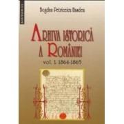 Arhiva istorica a Romaniei vol.1+2 - Bogdan Petriceicu Hasdeu