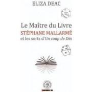 Le Maitre du Livre - Eliza Deac