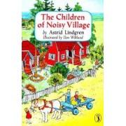 The Children of Noisy Village, Paperback