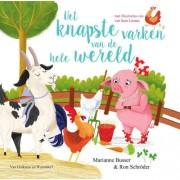 Het knapste varken van de hele wereld - Marianne Busser en Ron Schröder