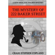 The Mystery of 222 Baker St. Large Print: New Sherlock Holmes Mysteries